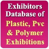 Exhibitors Data of 22 Plastic, PVC, Polymers Related Exhibitions - In Excel Format  (Exhibition Wise)