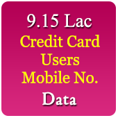 9.15 Lac Credit Card Users Mobile Data - in Excel Format