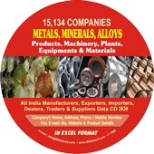 15,134 Metals, Minerals & Alloys Products, Materials, Equipments (All India) Data - In Excel Format